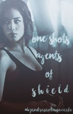 One Shots Agents Of S.H.I.E.L.D. by alexitasantiagocarlo