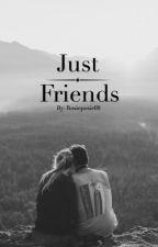Just Friends by rosieposie09