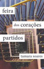 Feira dos Corações Partidos by canelacomenta