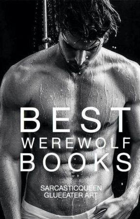 Best Werewolf Books On Wattpad by SarcasticQueen_
