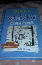 Dairy of a Wimpy Kid CABIN FEVER by AnkPrincess
