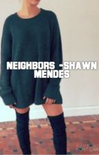 Neighbors - Shawn Mendes by Audrey788