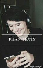 PHAN TEXTS by spiritsinthedrk