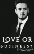 Love Or Business?    a.b.o ZM {Em Revisão} by babybearliam