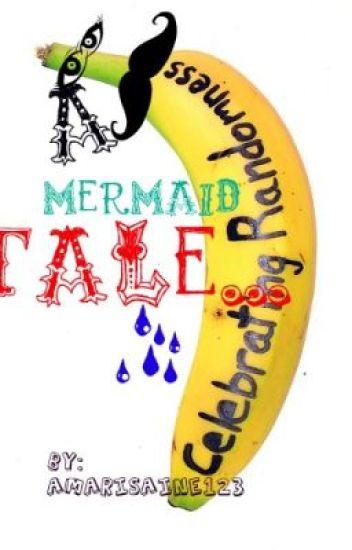 a mermaid tale....