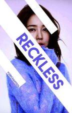 Reckless | Audrey Jensen by voidchanyeol