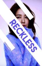 Reckless | Audrey Jensen by voidchanyeol