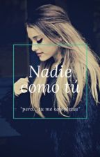 Nadie como tú [Ariana Grande y tu] by cc-ft-ari