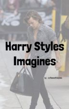 Harry Styles Imagines by hesmysafety
