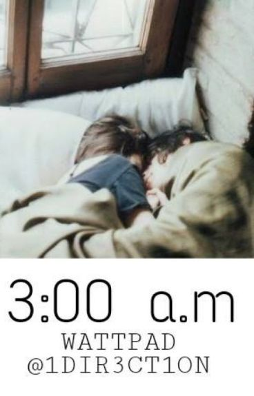 «3:00» [Larry Stylinson]