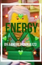 Energy: A Lloyd Garmadon Fanfic by FangirlingNinja123