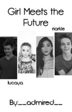 Girl Meets the Future <lucaya> by omglucayaaa
