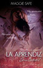 La Aprendiz (Serie Collide 1) by inumag