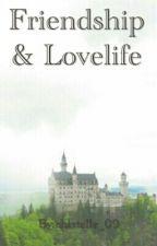 Friendship & lovelife by ChristelleTipa