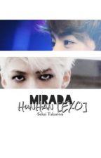 Mirada. HunHan [EXO] by SekaiTakaritsu