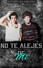 No Te Alejes de Mí |Larry Stylinson|Omegaverse by Butterflies-Endlessy