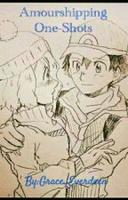 Amourshipping One-Shots by Grace_Everdeen