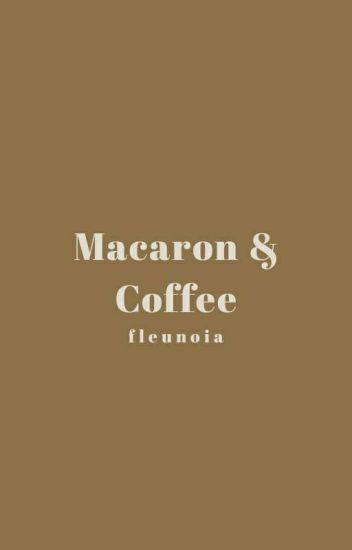 Macaron & Coffee √