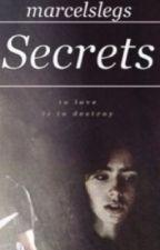 Secrets (EDITING) by marcelslegs