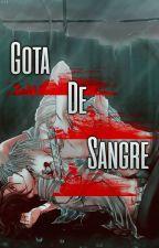 Gota de sangre by Aomame_kz