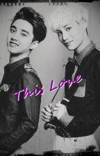 This Love by FailureXo