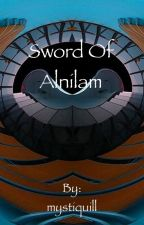 Sword of Alnilam by mystiquill