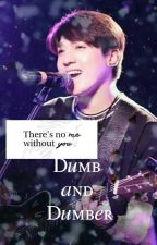 Dumb and Dumber [DAY6 Fanfic] by sundayshawol
