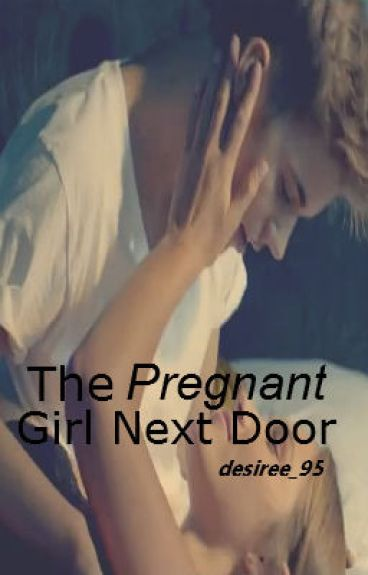 The Pregnant Girl Next Door ( Justin Bieber) editing