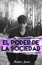 El Poder de la Sociedad by Matiasj24