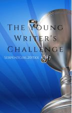 Weekly Writing Contest: Young Writer's Challenge by serpentgirl2015xx