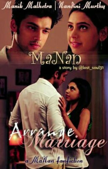 MaNan- Arrange Marriage(completed) Editing