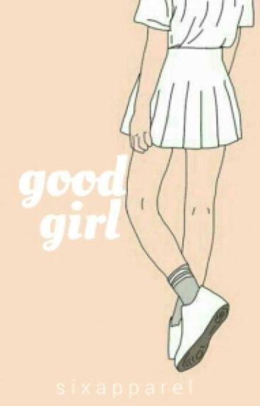 Good Girl - l.h   Discontinue