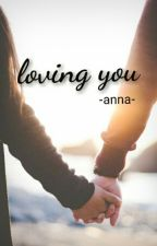 loving you (Avine) by Annapratamaa