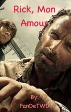 Rick, mon amour by FanDeTWD