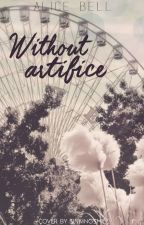 Without Artifice by RobotBells