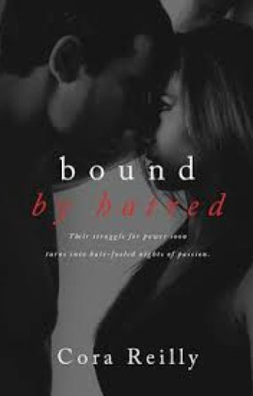 Bound By Hatred 3-Born Blood Máfia Chronicles(Cora Reilly)