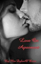 Love On Agreement by TriamceTurnage