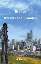 The Shattered Dreams (Book 1) by Arianne_Barrozo