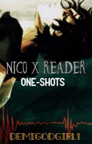 Nico x Reader one-shots