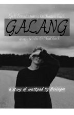 Galang  by Dvngri