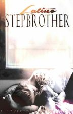 Latino Stepbrother (Buch 1) by SteffKey