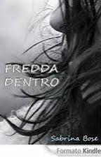 Fredda dentro by codice00
