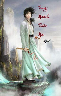 Đọc truyện Tung Hoành Thiên Hạ