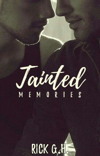 Tainted Memories (BoyxBoy)