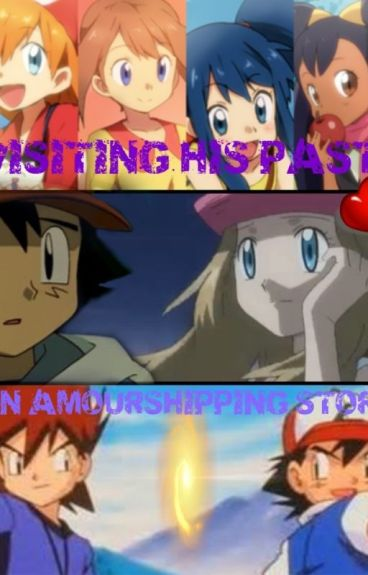 Visiting His Past - An Amourshipping Story