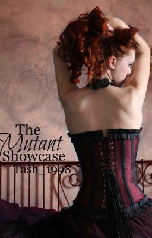 The Mutant Showcase by Tash_1998