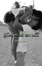 ¿Confías en mi? by ainaramateos01
