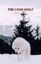 The lone wolf (( Teen Wolf )) by poweroverpowerless