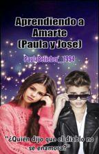 Me Enamoré De Un Chico Malo (Paula y Jose) by PaulaBelieber_1994