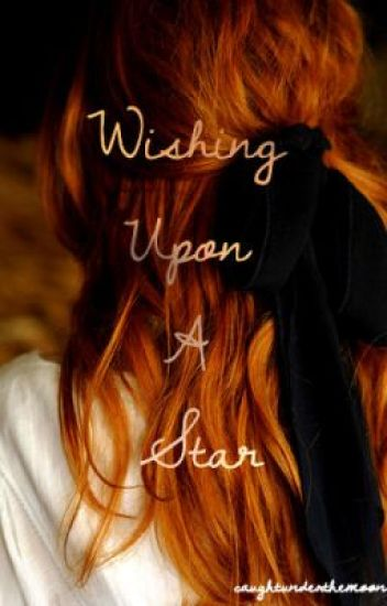 Wishing Upon A Star: on hold